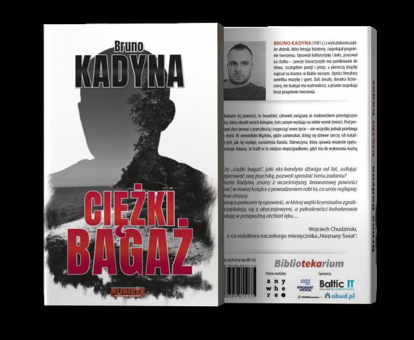 Ciężki Bagaż Bruno Kadyna